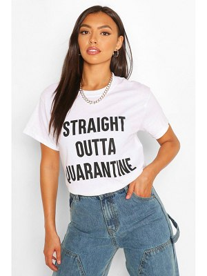 Boohoo Straight Outta Quarantine T-Shirt