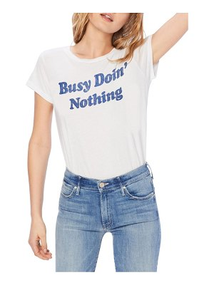 MOTHER busy doin nothing graphic t-shirt